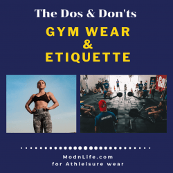ModnLife - Dos Donts Gym Wear Gym Etiquette