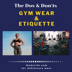 ModnLife - Dos Donts Gym Wear Gym Etiquette