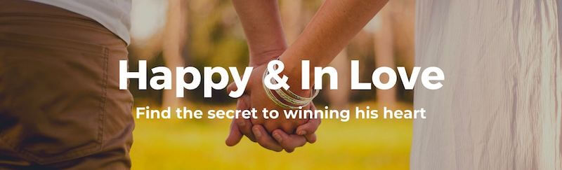 Be happy and in love - find the secret to building lasting relationship